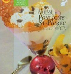 Recette de mousse au Pouligny Saint Pierre et aux abricots